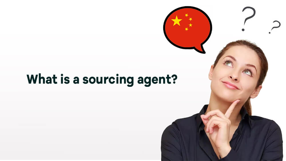 What is a sourcing agent?