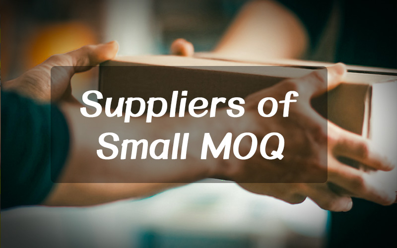 The Ways To Find China Wholesale Suppliers of Small MOQ(minimum quantity)