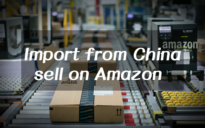 How to import from China sell on Amazon: 11 important tips