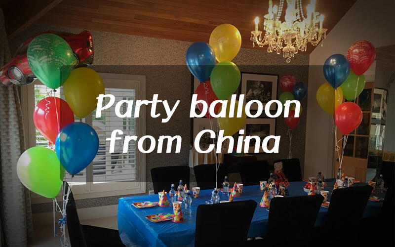 How to wholesale party balloon from China?